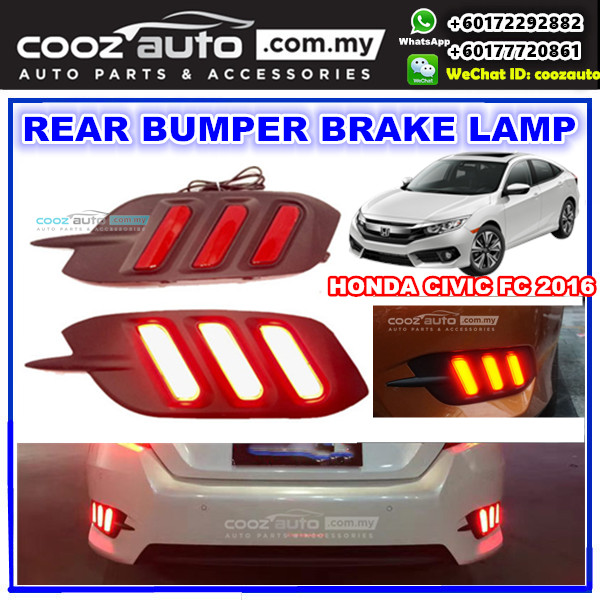 HONDA CIVIC FC 2016   2018 LED Rear Bumper Reflector Brake Lamp Warning  Light
